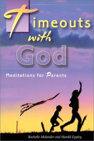 9780570052760: Timeouts With God: Meditations for Parents