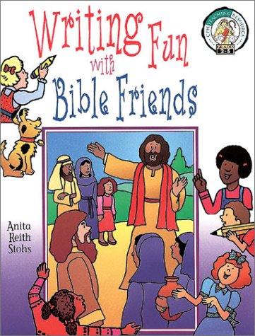 9780570053200: Writing Fun With Bible Friends (CPH Teaching Resource)
