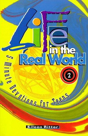9780570053484: Life in the Real World: 5-Minute Devotions for Teens