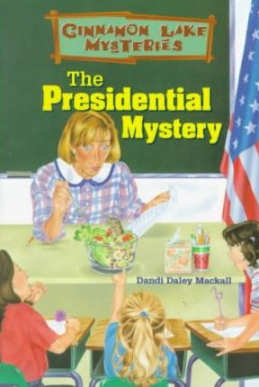 9780570053545: The Presidential Mystery (Cinnamon Lake Mysteries)