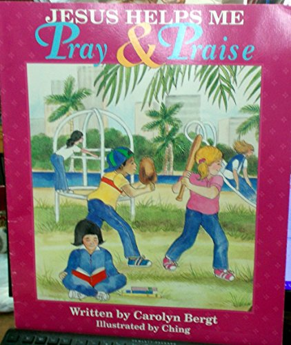 Jesus Helps Me to Pray and Praise (0570055075) by Concordia Publishing House