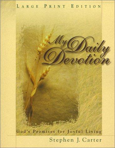 My Daily Devotion: God's Promises for Joyful Living [Large Print Edition]: Carter, Stephen J.