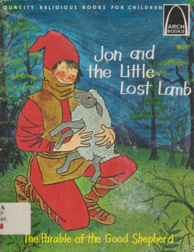 Jon and the Little Lost Lamb (Arch Books)