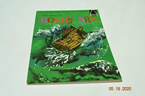 The Story of Noah's Ark: Genesis 6:5-9:17 for Children (Arch Books): Jane Latourette; ...