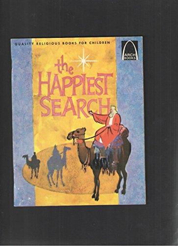 9780570060611: The Happiest Search: Matthew 2:1-11, Luke 2:8-20 for Children (Arch Book)