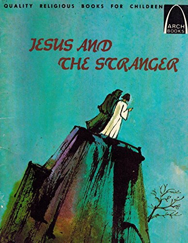 9780570060901: Jesus and the Stranger: Matthew 4:1-11 for Children