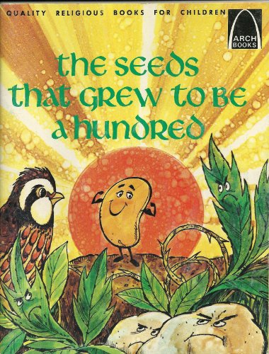 The Seeds That Grew to be a: Concordia Publishing House