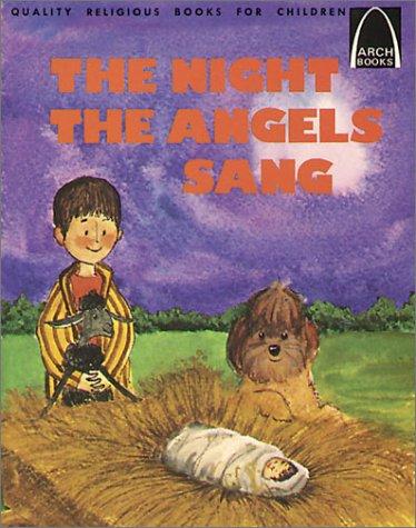 Night the Angels Sang: Luke 2 : Concordia Publishing House
