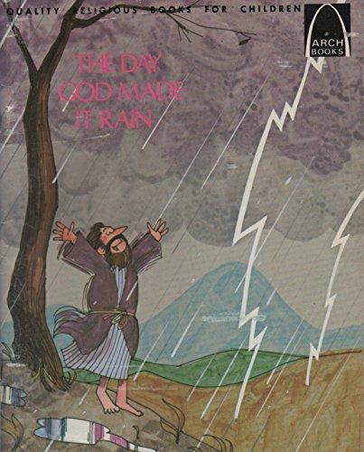 Day God Made It Rain (Arch Books (English)): Loyal Kolbrek