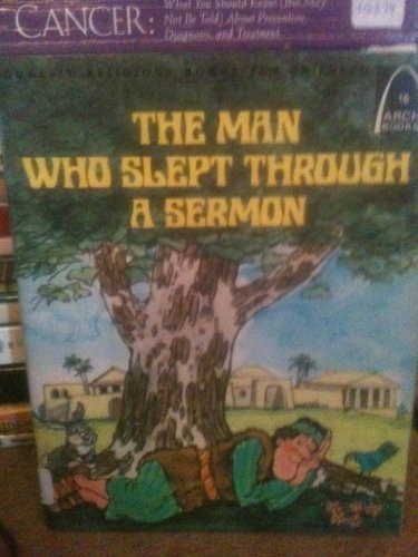 9780570061281: The man who slept through a sermon: Acts 20:7-12 for children (Arch books)