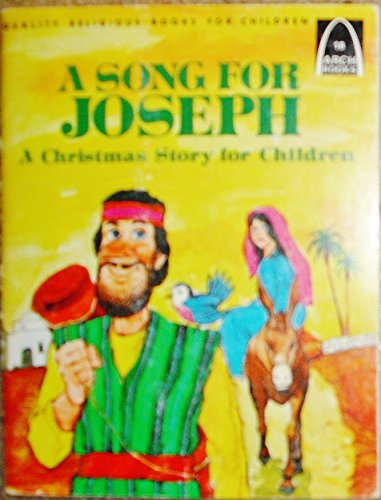 9780570061465: A song for Joseph: A Christmas story for children (Arch books)