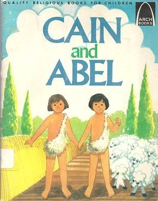 9780570061991: Cain and Abel: Genesis 4:1-16 for Children (Arch Books (Paperback))