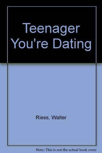 9780570066156: Teenager You're Dating