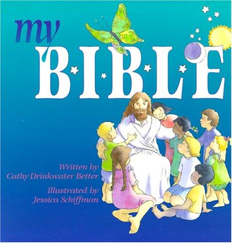 9780570070412: My B-I-B-L-E