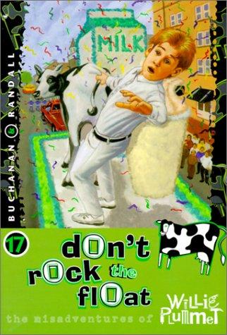 9780570071259: Don't Rock the Float (Misadventures of Willie Plummet)