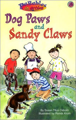 9780570071402: Dog Paws and Sandy Claws (Parables in Action)