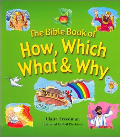 9780570071624: The Bible Book of How, Which, What & Why