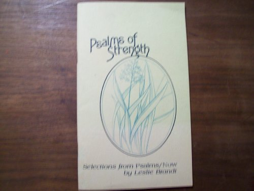 Psalms of strength: Selections from Psalms/now (0570074509) by Leslie F Brandt