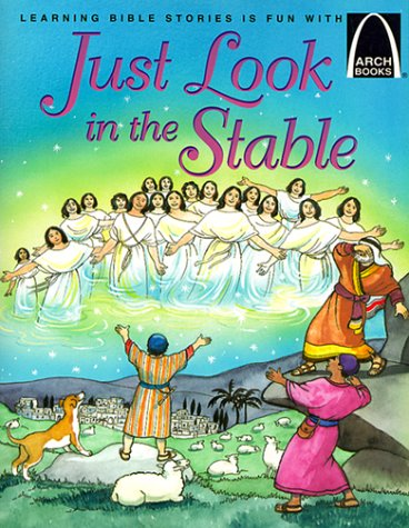 9780570075592: Just Look in the Stable - Arch Books