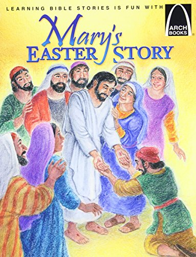 9780570075790: Mary's Easter Story: The Story of Easter : Matthew 21:1-11 and John 18:1-20:31