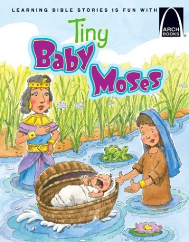9780570075813: Tiny Baby Moses - Arch Books