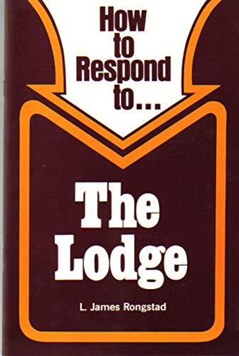 9780570076773: How to respond to ... the Lodge (The Response series)