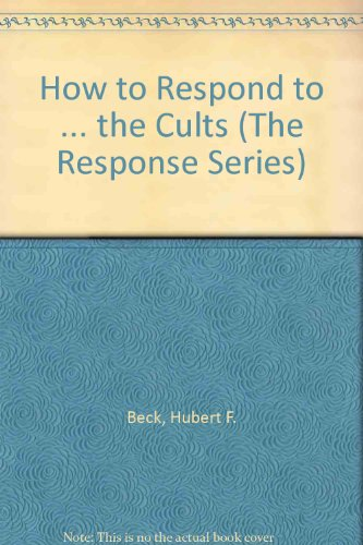 9780570076827: How to Respond to ... the Cults (The Response Series)