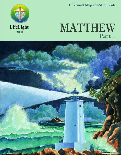 9780570078166: LifeLight: Matthew, Part 1 - Study Guide (Life Light In-Depth Bible Study)