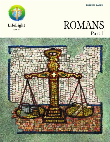 LifeLight: Romans, Part 1 - Leaders Guide: Kevin Popp, David