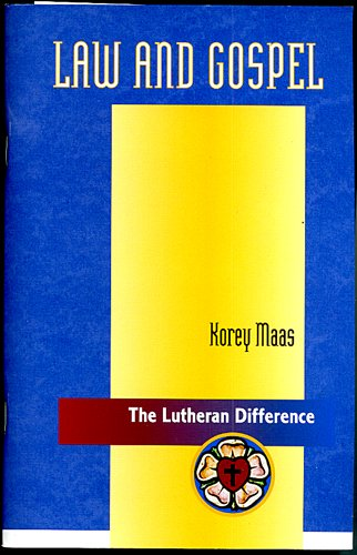 9780570079569: Law and Gospel (The Lutheran Difference Series)