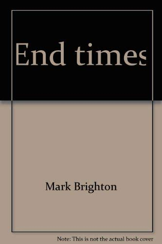 9780570079583: End times (The Lutheran difference series)