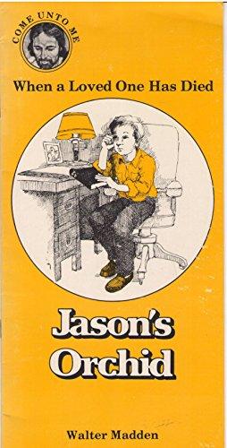 9780570084013: Jason's Orchid