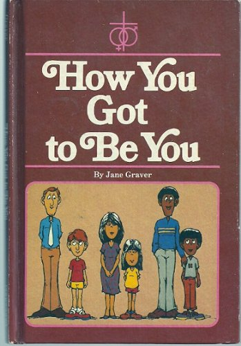 9780570084778: How you got to be you (New Concordia sex education series)