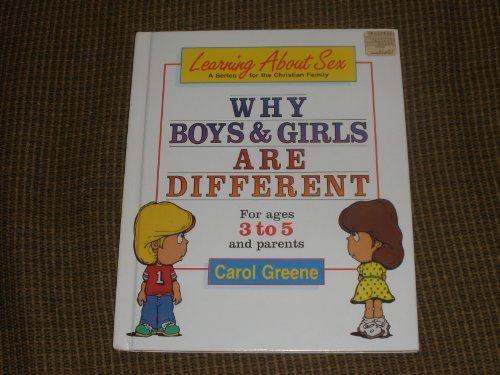 9780570084815: Title: Why boys girls are different Learning about sex s
