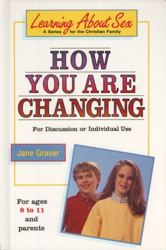 9780570084839: How You Are Changing: For Discussion or Individual Use (Learning About Sex Series)