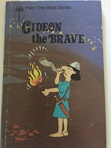 9780570085027: Gideon the Brave