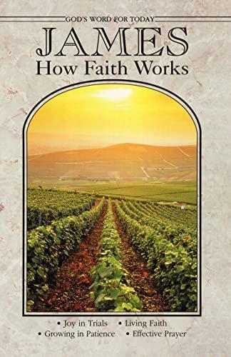 9780570095415: James: How Faith Works (God's Word for Today)