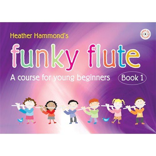 9780570247272: Funky Flute Student with CD - Book 1 (A course for young beginners)