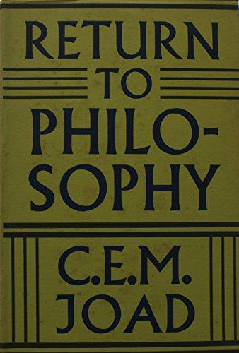 Return to Philosophy: C.E.M. Joad