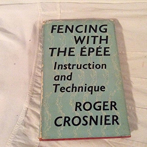9780571031221: Fencing with the Epee