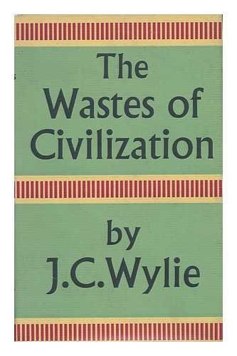 9780571034628: The Wastes Of Civilization