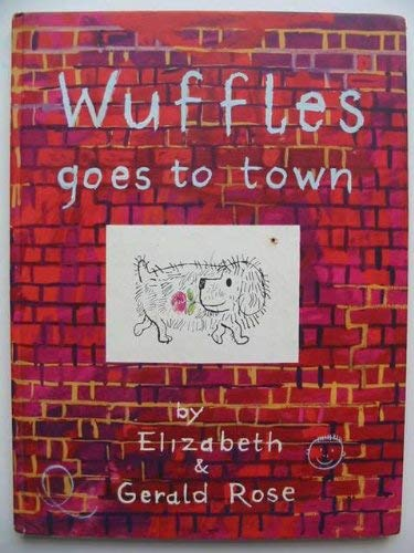 9780571036950: Wuffles Goes to Town
