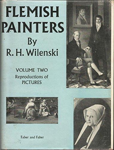 Flemish Painters, 1430-1830: Wilenski, Reginald Howard