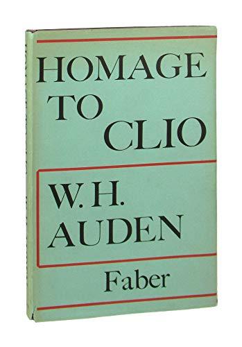 HOMAGE To CLIO.: Auden, W.H.