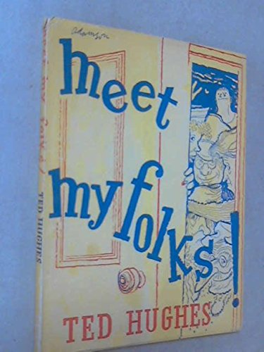 Meet My Folks!: Ted Hughes