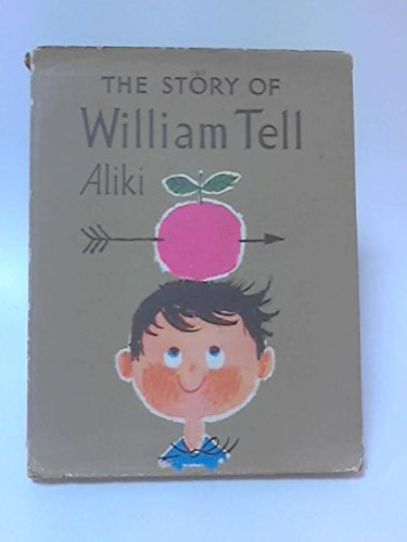 The Story of William Tell (0571041906) by Aliki