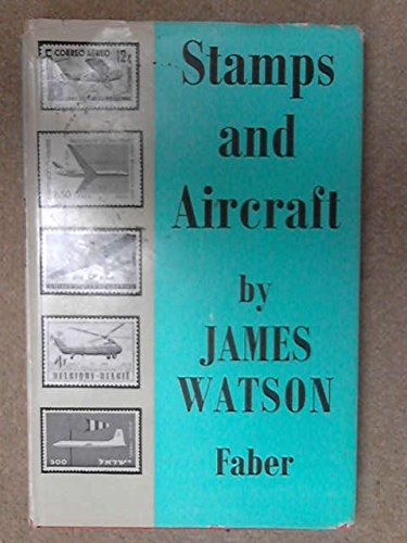 Stamps and aircraft: James WATSON