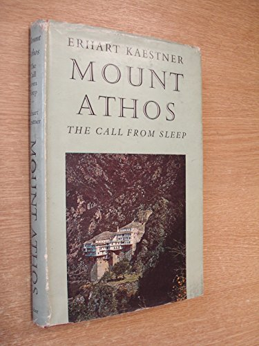 9780571043941: Mount Athos, the Call From Sleep