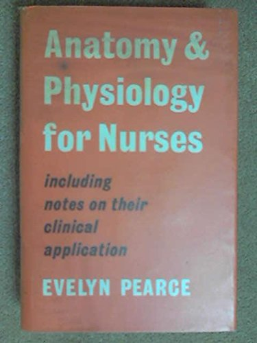 9780571046249: Anatomy and Physiology for Nurses