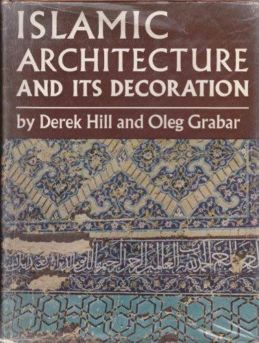 9780571046423: Islamic Architecture and its Decoration AD 800-1500